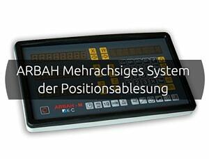 ARBAH Mehrachsiges System der Positionsablesung